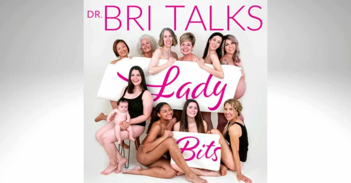 Dr. Bri Talks Lady Bits Podcast - The Effect of the Iliacus on Digestion and Pelvic Health with Christine Koth